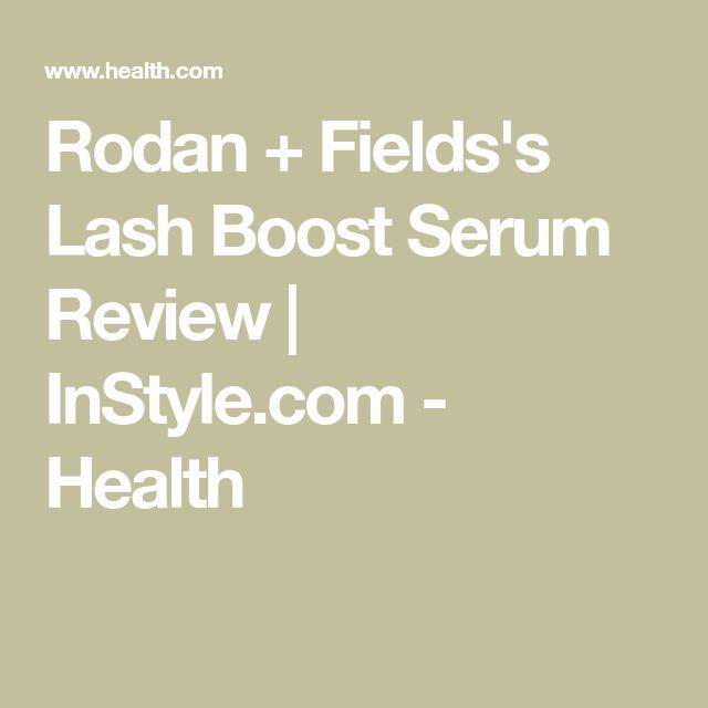Rodan+ Fields's Lash Boost Serum Review | InStyle.com - Health