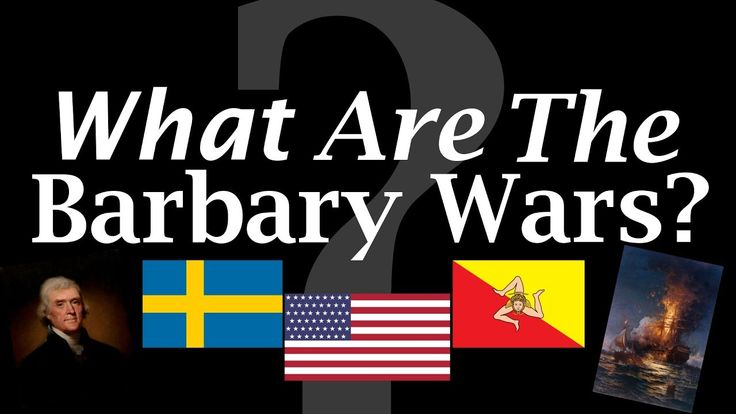 What are the Barbary Wars? - YouTube