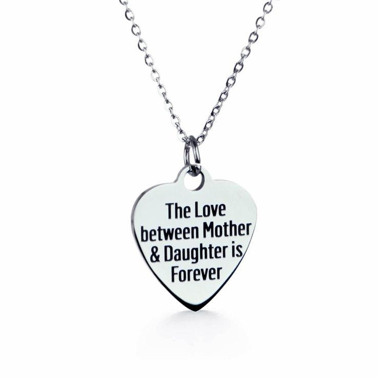 The Love Between a Mother and Daughter is Forever - Affordable stainless steel necklace, quote necklace, necklace for daughter