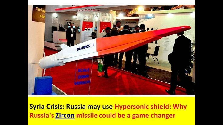 Syria Crisis: Russia may use Hypersonic shield: Why Zircon missile could...