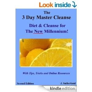 3 Day Master Cleanse to Get Healthy Fast and Easy