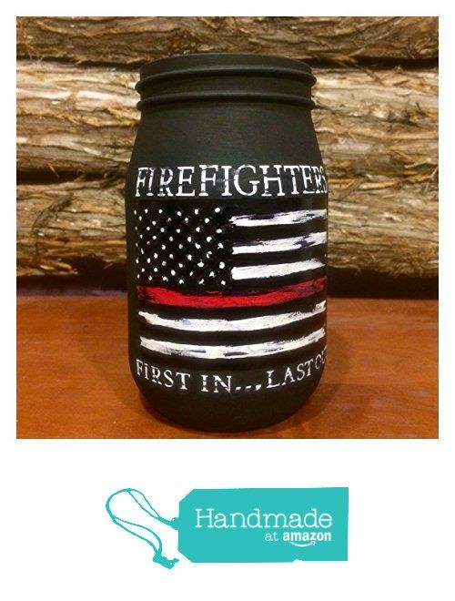 Firefighter Thin Red Line Flag Mason Jar from AmericanaGloriana https://www.amazon.com/dp/B01E1RZWUA/ref=hnd_sw_r_pi_dp_KA2zxb6CGXKHA #handmadeatamazon