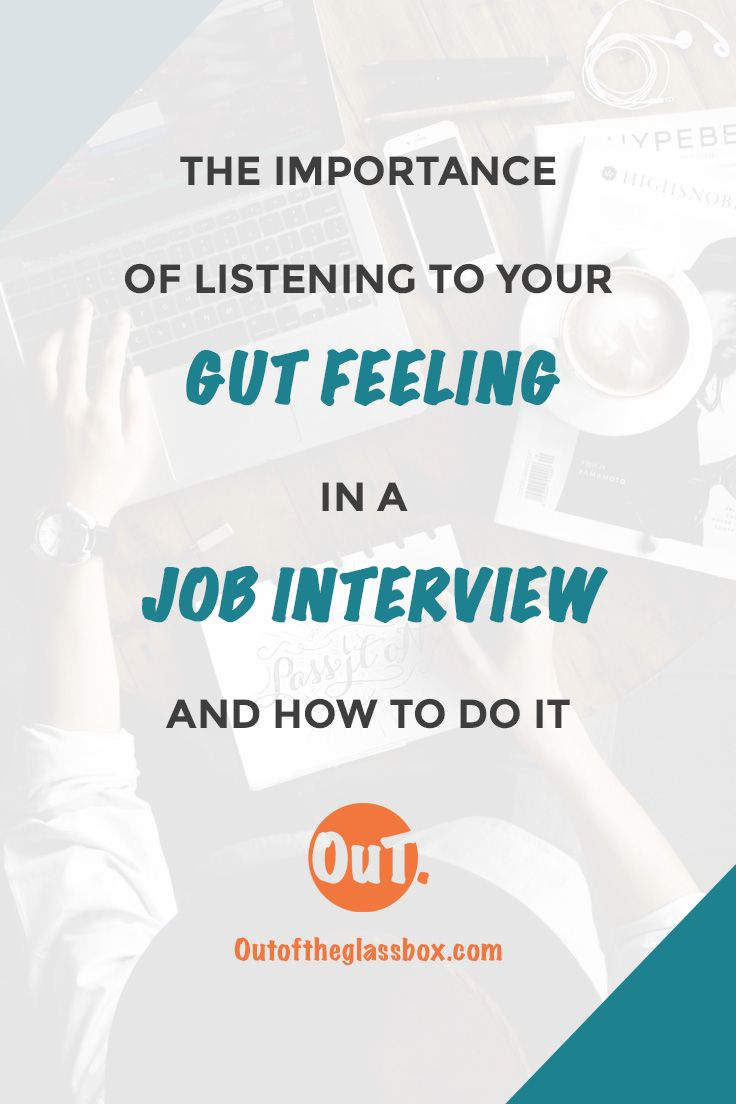 Gut Feeling | Job Interview | New Job | Job You Love | Career Change | Millennial Career | Escape Corporate Job | Career Bliss