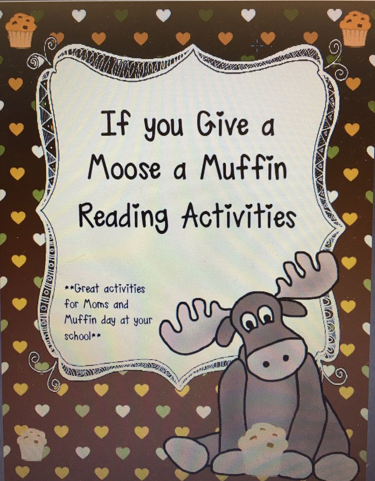 27 best If You Give A Moose A Muffin images on Pinterest Muffin