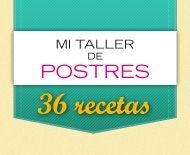 Planeta DeAgostini le presenta 36 recetas de Mi taller de postres por solo 0,60 € ¡No se pierda esta oferta excepcional!