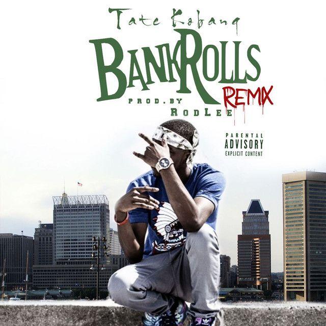 """Bank Rolls - Remix"" by Tate Kobang was added to my Alex Tiger playlist on Spotify"