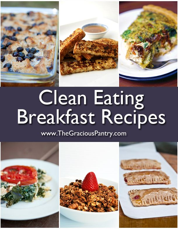 Clean Eating Breakfast Ideas! Because breakfast should never be boring!