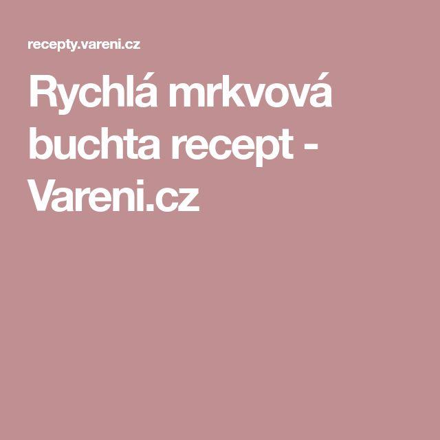 Rychlá mrkvová buchta recept - Vareni.cz