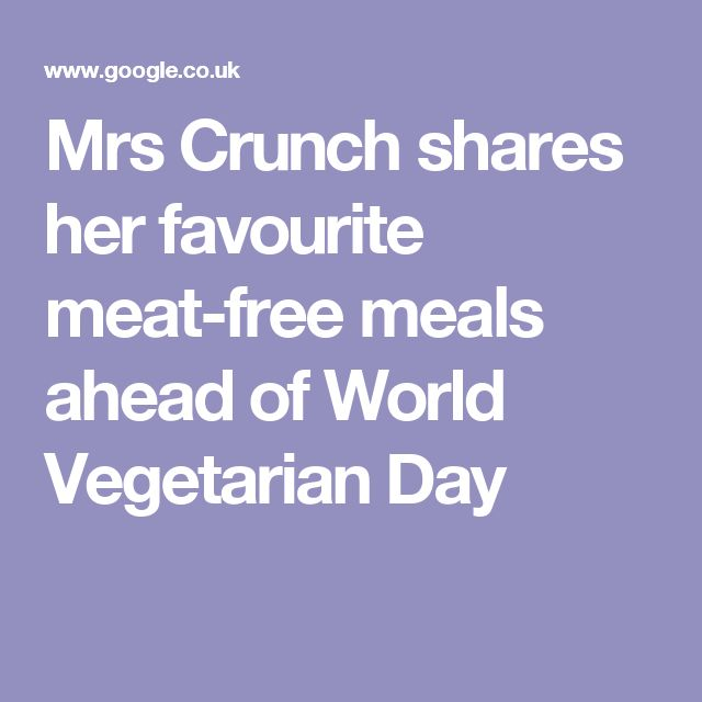Mrs Crunch shares her favourite meat-free meals ahead of World Vegetarian Day