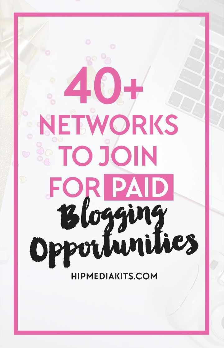 Paid Blogging Networks That Will Help You Make More Money Blogging