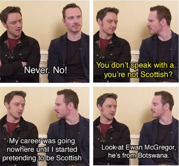 When James tried to trick Michael into thinking he wasn't Scottish. | 19 Times McAvoy And Fassbender Were The Definition Of Friendship Goals
