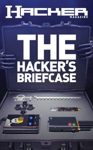 The Hacker's Briefcase (Hacker Magazine) - http://www.books-howto.com/the-hackers-briefcase-hacker-magazine/