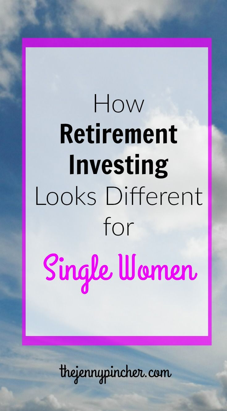 How Retirement Investing Looks Different for Single Women