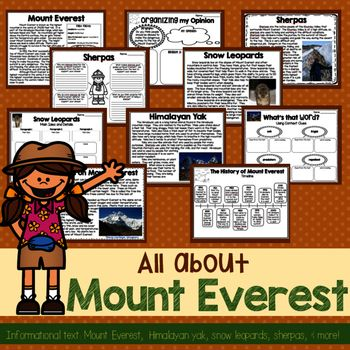 All about Mount Everest!  These informational passages are perfect for learning about the tallest mountain in the world while practicing common core reading standards.  Product includes: -Mount Everest KWL brainstorming chart-Mount Everest informational reading passage with text features-Mount Everest text-based question pages (open-ended and multiple choice)-Mount Everest context clues graphic organizer -landform graphic organizer-opinion writing prompt, graphic organizer, and writing…