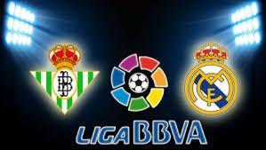 Nonton Streaming Liga Spanyol Real Betis vs Real Madrid