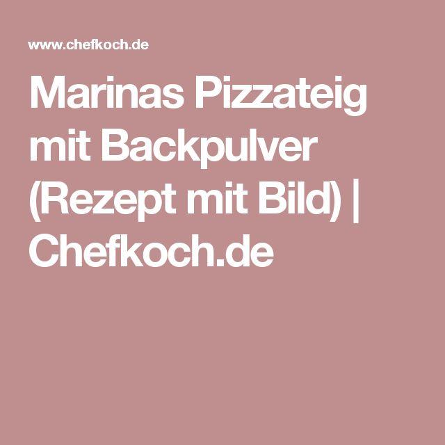 Marinas Pizzateig mit Backpulver (Rezept mit Bild)   Chefkoch.de