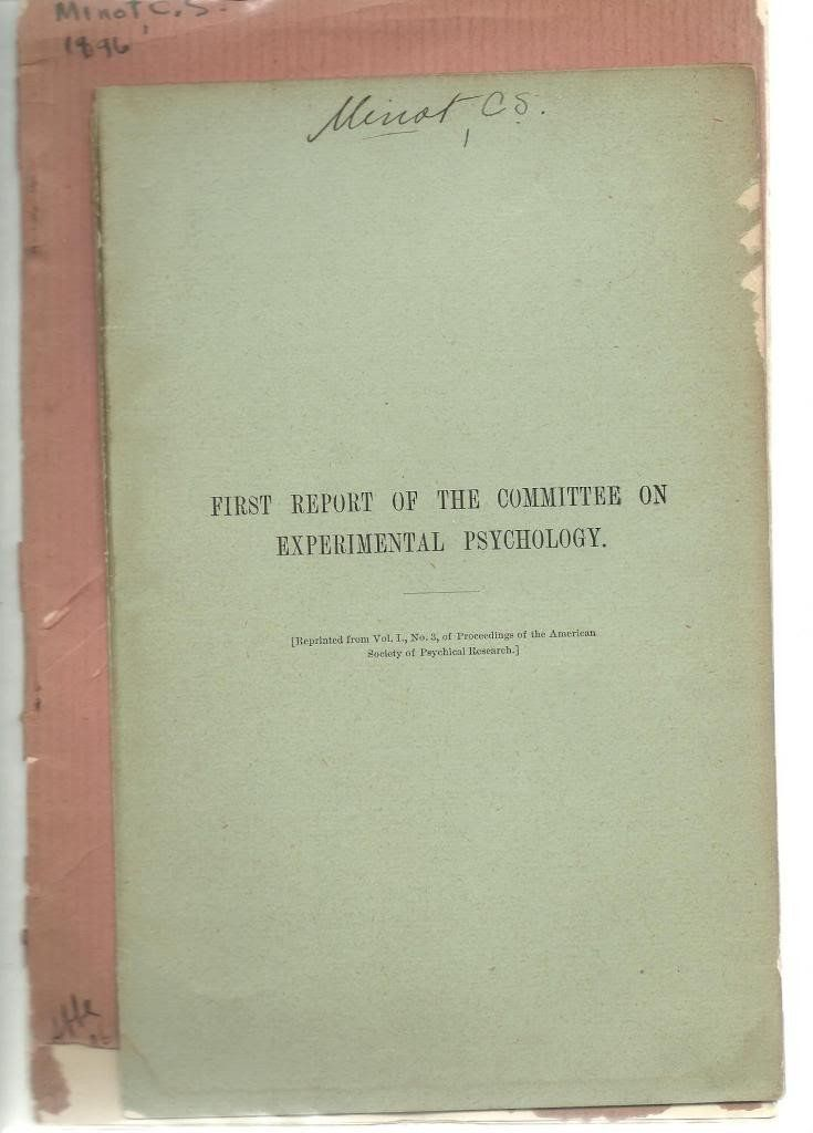 2 offprints C. S. Minot On Heredity and Rejuvenation and First Report of the Committee on Experimental Psychology