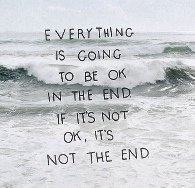 Everything Is Going To Be Ok Quotes: 1000+ Images About W O R D S On Pinterest