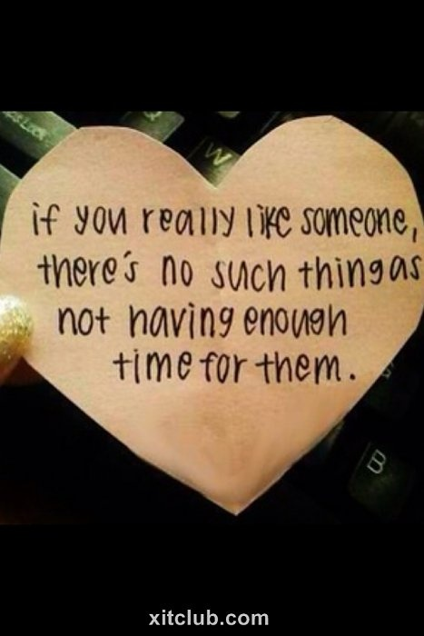 Realizing this changed the way I live my life. I have time for everyone in my life, and I cherish every moment with them. I don't have time for people who don't have time for me. Don't waste time on those people--instead spend it on people who love you! :)