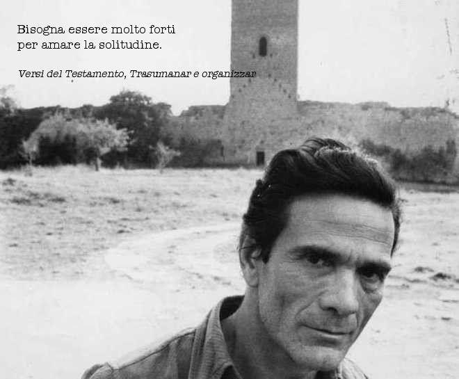 Intellettuale corsaro, poeta della contraddizione, regista, scrittore, drammaturgo: Pasolini resta una delle figure cruciali del XX secolo. Oggi avrebbe compiuto 92 anni; lo ricordiamo in 10 citazioni memorabili