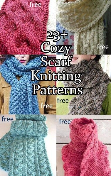 Cozy Scarf Knitting Patterns, most are free patterns with cables, texture, and bulky yarns to keep you warm. Lots of unisex patterns.
