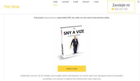 Petr Mráz a jeho ebook ZDARMA: Vaše SNY a VIZE se stanou skutečností