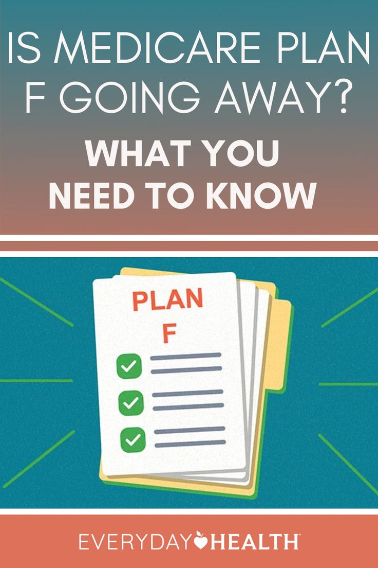 Is Medicare Plan F Going Away? What You Need to Know