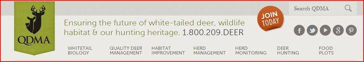 Quality Deer Managment Ass. http://www.qdma.com/