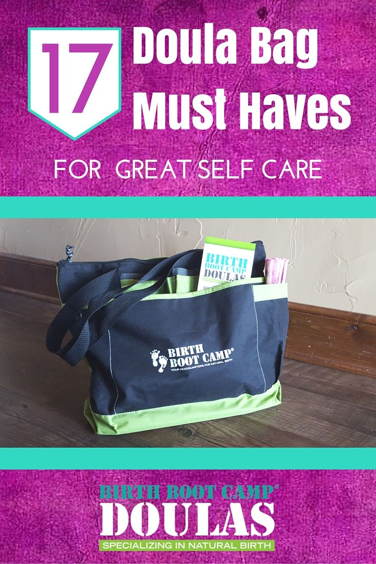 17 Doula Bag Must Haves For Great Self Care #doulabag #whatsinyourdoulabag…