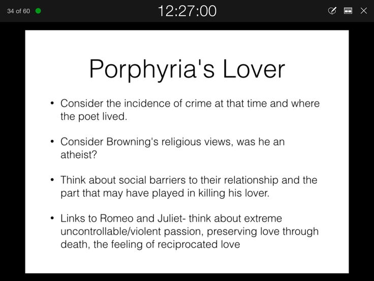 porphyria s lover robert browning techniques A reading of a classic dramatic monologue 'porphyria's lover' is one of browning's first great poems, written when he was in his early twenties it is also one of the first great dramatic monologues in english verse, the 1830s being the decade in which browning and tennyson developed the genre, penning a series of classic.