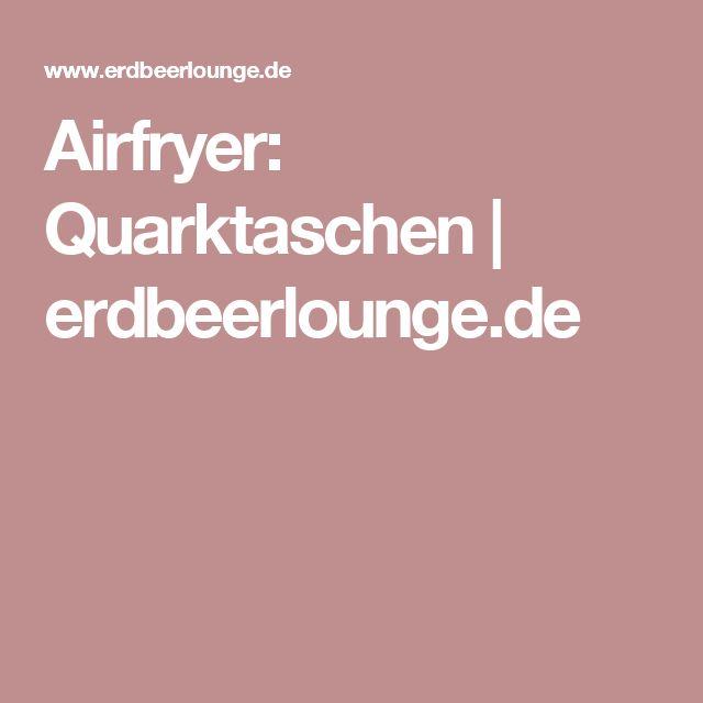 Airfryer: Quarktaschen   erdbeerlounge.de