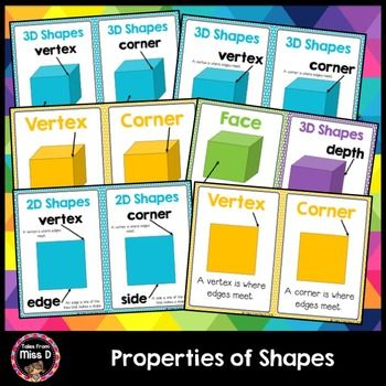Teach your students about the properties of 3D shapes and 2D Shapes with these cute and colourful posters.Included;1) 3D Shape Properties (labels only)2) 3D Shape Properties (labels and definitions)3) Vertex Poster4) Corner Poster5) Edge Poster6) Side Poster7) Face Poster8) Length, Width, Depth Poster9) 2D Shape Properties (labels only)10) 2D Shape Properties (labels and definitions)11) Vertex Poster12) Corner Poster13) Height Width Poster14) Length Width PosterHave a question?