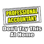 Funny accounting shirts and gifts.  Accountant humor gifts.