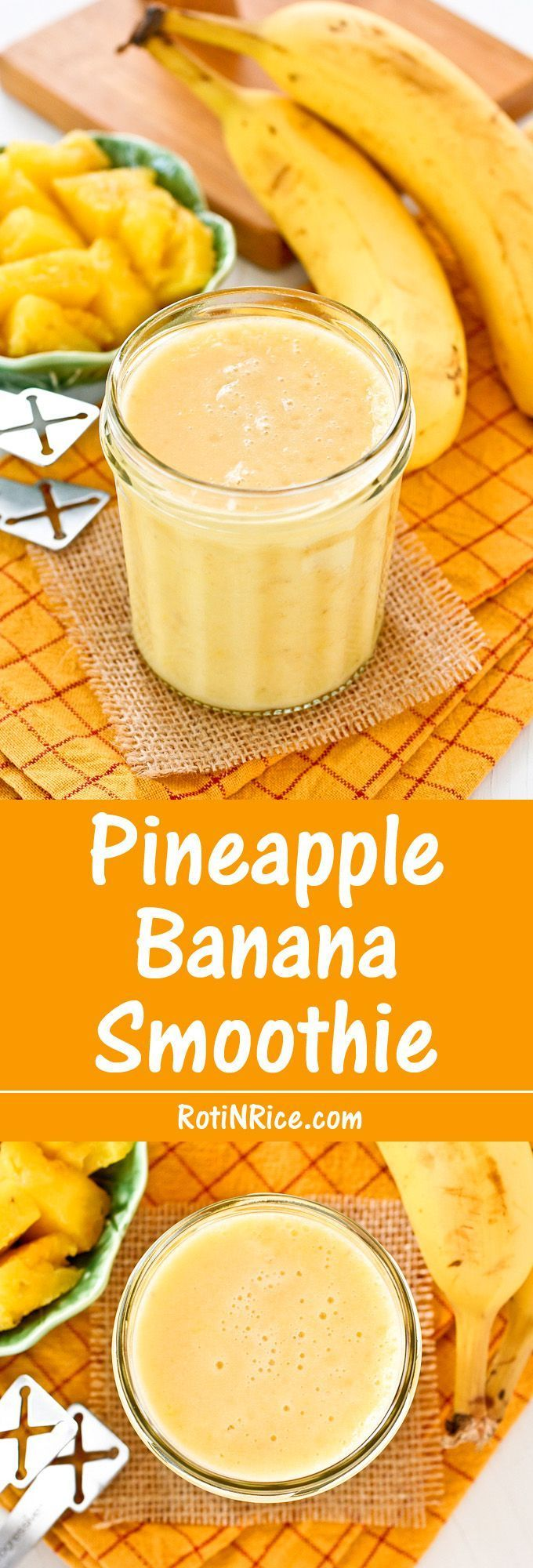 Start your day with this delicious Pineapple Banana Smoothie. It's a glass of tropical sunshine with a slight and refreshing tanginess. | Food to gladden the heart at http://RotiNRice.com