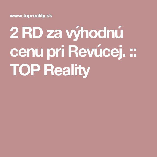 2 RD za výhodnú cenu pri Revúcej. :: TOP Reality