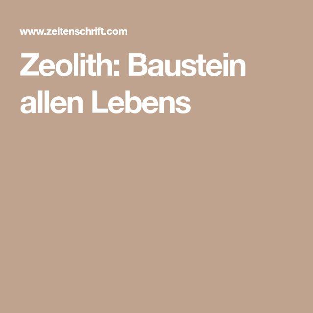 Zeolith: Baustein allen Lebens