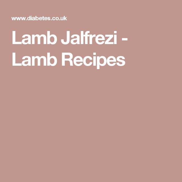 Lamb Jalfrezi - Lamb Recipes