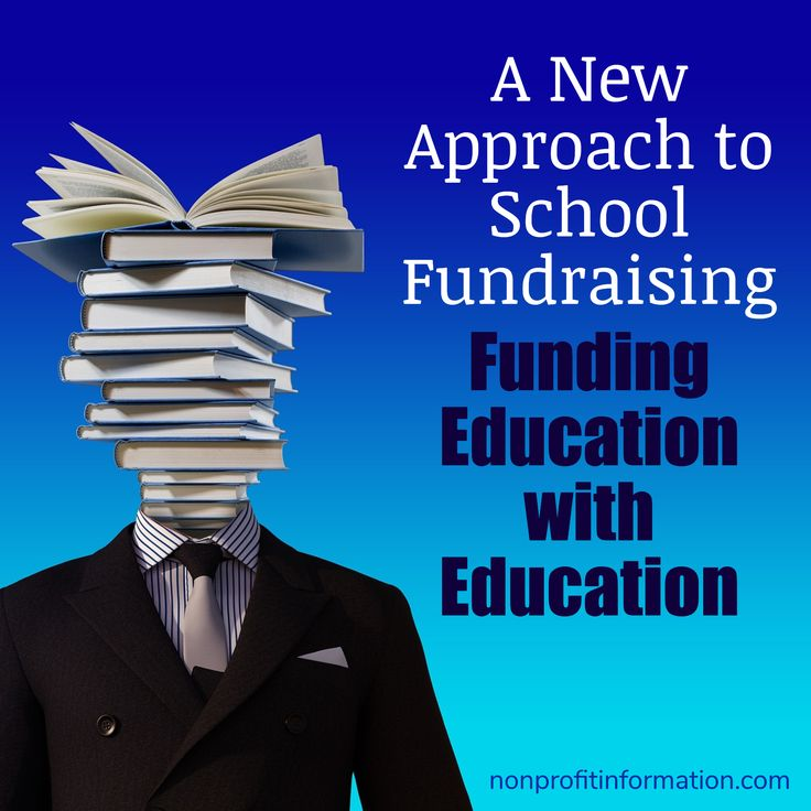 PTA Fundraising - A New Approach to School Fundraising / nonprofitinformation.com / Funding Education with Education