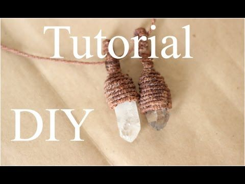tutorial collar de cuarzo en macrame | engarce de cuarzo | wrap quarz - YouTube