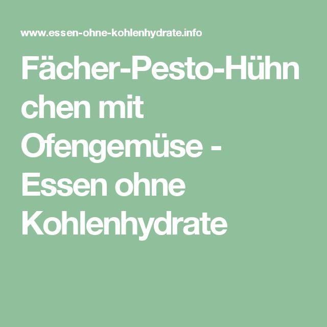 Fächer-Pesto-Hühnchen mit Ofengemüse - Essen ohne Kohlenhydrate