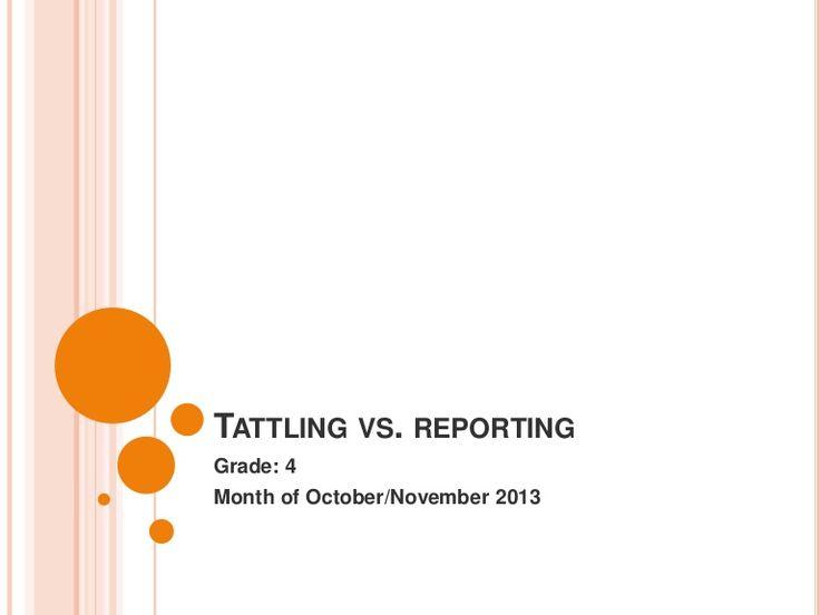 Best 25+ Tattling vs reporting ideas on Pinterest Tattle telling - problem report