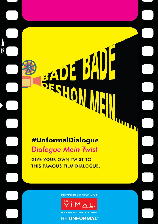 We are here to make your #weekends filmy! Be the #superstar and tell us what #UnformalDialogue twist would you have given to this.