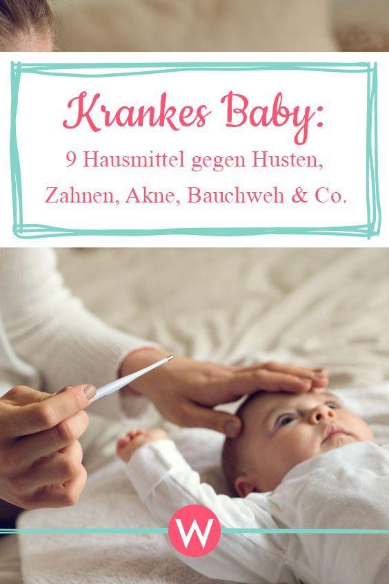Baby krank? 9 Hausmittel gegen Husten, Zahnen, Akne, Bauchweh & Co. – Kind