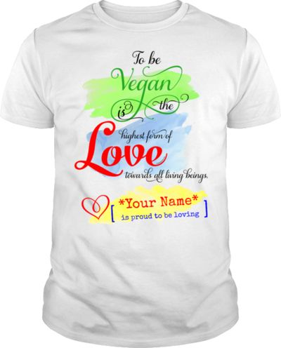 ARE YOU VEGAN? Have a look at this CUSTOM NAME SHIRT and BRAND IT WITH YOUR NAME!