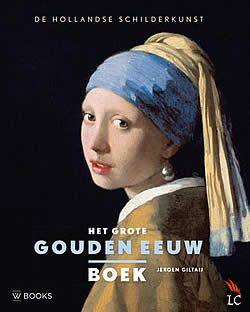Het grote Gouden Eeuw boek van Jeroen Giltaij | ISBN:9789066304659, verschenen: 2013, aantal paginas: 360 - #HetGroteGoudenEeuwBoek #schilderkunst #GoudenEeuw - De zeventiende eeuw noemt men vaak de Gouden Eeuw vanwege de grote rijkdom die toen werd vergaard en de indrukwekkende cultuur die tot bloei kwam. Het was vooral de schilderkunst die daarin uitblonk...