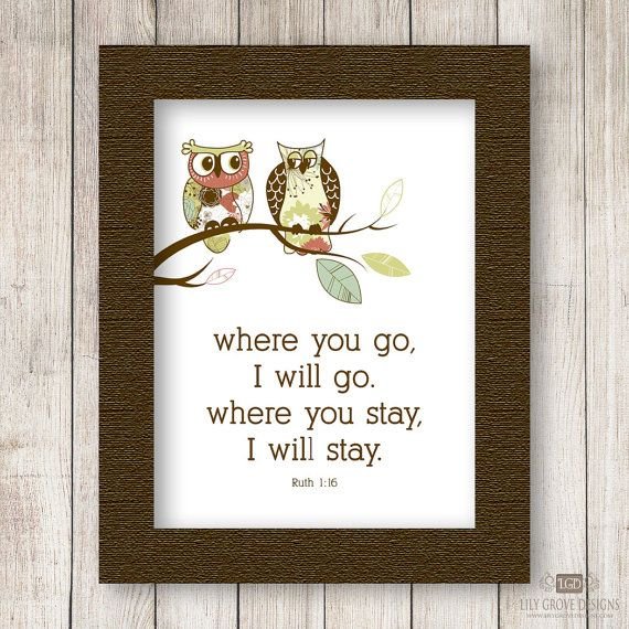 Owl 1 Ruth 1:16 Wall Art - INSTANT DOWNLOAD - Digital File (Print Your Own) on Etsy, $4.00