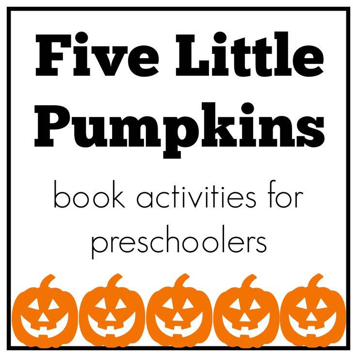 Best 25+ Five little pumpkins ideas on Pinterest | 5 ...