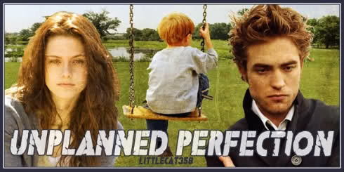 """Unplanned Perfection by littlecat358 (Angst/Hurt/Comfort) - """"Bella & Alice were best friends, which made Bella the only girl off limits to Alice's brother. When a party the summer after graduation gets out of control, Bella's world is turned upside down. He doesn't know. I don't want him to."""" A strong, protective Bella comes home with a son Edward (angryward) never knew of. They fight & disagree, but passion is there. Amazingly well written plot & characters. Classic FANTASTIC fav fic for…"""