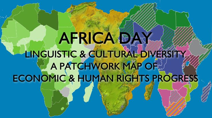 "Africa Day 2015 - African language diversity economic progress map  ""I dream of an Africa which is in peace with itself"" - Nelson Mandela. ‪#‎AfricaDay‬  Africa is a diverse, divided continent, not some amorphous whole, but its biggest crisis in the central north and east remains Islamic extremism: Boko Haram, Islamic State, Al Shabaab. Elsewhere it is exploited by foreign interests."