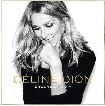 Céline Dion - Encore un Soir (Deluxe) (2016)…